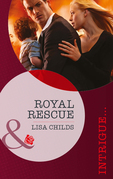 Royal Rescue (Mills & Boon Intrigue) (Royal Bodyguards, Book 3)
