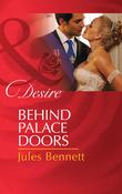 Behind Palace Doors (Mills & Boon Desire)