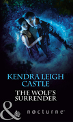 The Wolf's Surrender (Mills & Boon Nocturne)