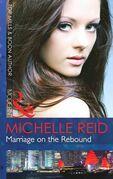 Marriage on the Rebound (Mills & Boon Modern)