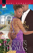Five Star Seduction (Mills & Boon Kimani) (The Alexanders of Beverly Hills, Book 4)