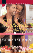 Delicious Destiny (Mills & Boon Kimani) (The Draysons: Sprinkled with Love, Book 3)