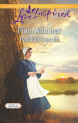 Plain Admirer (Mills & Boon Love Inspired) (Brides of Amish Country, Book 9)