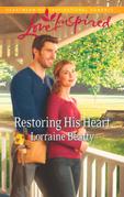 Restoring His Heart (Mills & Boon Love Inspired)