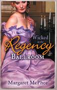 Wicked in the Regency Ballroom: The Wicked Earl / Untouched Mistress (Mills & Boon M&B)