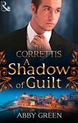 A Shadow of Guilt (Mills & Boon M&B) (Sicily's Corretti Dynasty, Book 3)