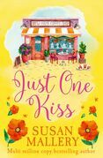 Just One Kiss (Mills & Boon M&B) (A Fool's Gold Novel, Book 10)