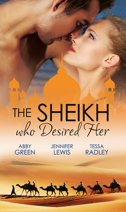 The Sheikh Who Desired Her: Secrets of the Oasis / The Desert Prince / Saved by the Sheikh! (Mills & Boon e-Book Collections)
