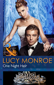 One Night Heir (Mills & Boon Modern) (By His Royal Decree, Book 1)