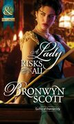 A Lady Risks All (Mills & Boon Historical) (Ladies of Impropriety, Book 2)
