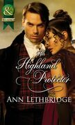 Her Highland Protector (Mills & Boon Historical) (The Gilvrys of Dunross)