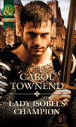 Lady Isobel's Champion (Mills & Boon Historical) (Knights of Champagne, Book 1)
