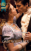 No Role For A Gentleman (Mills & Boon Historical) (The Gryphon)