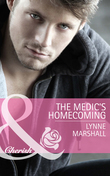 The Medic's Homecoming (Mills & Boon Cherish)