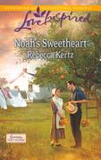 Noah's Sweetheart (Mills & Boon Love Inspired) (Lancaster County Weddings, Book 1)
