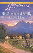 His Unexpected Family (Mills & Boon Love Inspired)