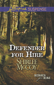 Defender for Hire (Mills & Boon Love Inspired Suspense) (Heroes for Hire, Book 9)