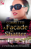 A Façade to Shatter (Mills & Boon M&B) (Sicily's Corretti Dynasty, Book 6)
