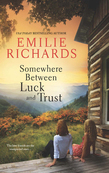 Somewhere Between Luck and Trust (Goddesses Anonymous, Book 2)