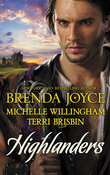 Highlanders: The Warrior and the Rose / The Forbidden Highlander / Rescued by the Highland Warrior (Mills & Boon M&B)
