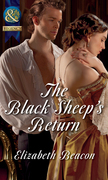 The Black Sheep's Return (Mills & Boon Historical) (The Seaborne Trilogy)