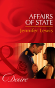 Affairs of State (Mills & Boon Desire) (Daughters of Power: The Capital, Book 6)