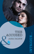 The Accused (Mills & Boon Intrigue) (Mystere Parish: Family Inheritance, Book 1)