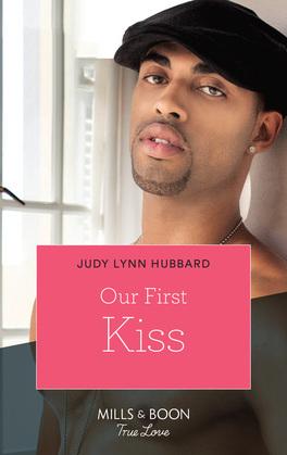 Our First Kiss (Mills & Boon Kimani) (Kimani Hotties, Book 44)