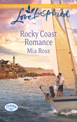 Rocky Coast Romance (Mills & Boon Love Inspired) (Holiday Harbor, Book 1)