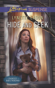 Hide and Seek (Mills & Boon Love Inspired Suspense) (Family Reunions, Book 1)
