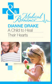 A Child to Heal Their Hearts (Mills & Boon Medical)
