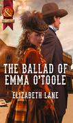 The Ballad of Emma O'Toole (Mills & Boon Historical)