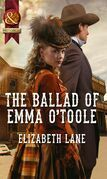 The Ballad of Emma O'Toole (Mills & Boon Historical)