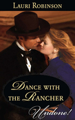 Dance with the Rancher (Mills & Boon Historical Undone) (Stetsons & Scandals, Book 1)