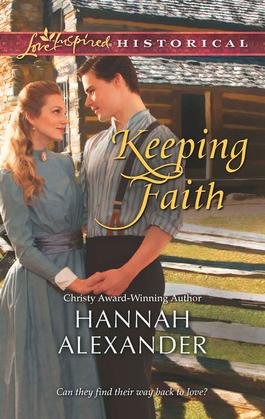 Keeping Faith (Mills & Boon Love Inspired Historical)