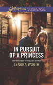 In Pursuit of a Princess (Mills & Boon Love Inspired Suspense)