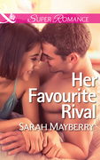 Her Favourite Rival (Mills & Boon Superromance)