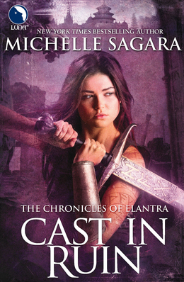 Cast in Ruin (Luna) (The Chronicles of Elantra, Book 7)