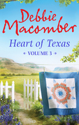 Heart of Texas Volume 3: Nell's Cowboy (Heart of Texas, Book 5) / Lone Star Baby (Heart of Texas, Book 6)