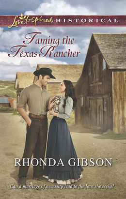 Taming the Texas Rancher (Mills & Boon Love Inspired Historical)