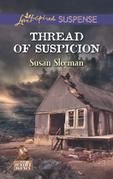 Thread of Suspicion (Mills & Boon Love Inspired Suspense) (The Justice Agency, Book 4)