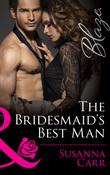 The Bridesmaid's Best Man (Mills & Boon Blaze)