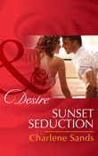 Sunset Seduction (Mills & Boon Desire) (The Slades of Sunset Ranch, Book 2)