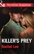 Killer's Prey (Mills & Boon Romantic Suspense) (Conard County: The Next Generation, Book 16)
