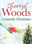 A Seaside Christmas (A Chesapeake Shores Novel, Book 10)