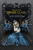 Through the Zombie Glass (The White Rabbit Chronicles, Book 2)