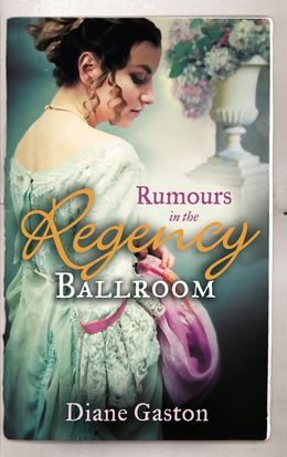 Rumours in the Regency Ballroom: Scandalising the Ton / Gallant Officer, Forbidden Lady (Mills & Boon M&B)