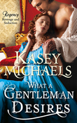 What a Gentleman Desires (Mills & Boon M&B) (The Redgraves, Book 3)