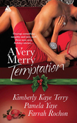 A Very Merry Temptation: 'Twas the Season / Mistletoe in Memphis / Second-Chance Christmas (Mills & Boon Kimani Arabesque)