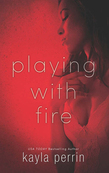 Playing With Fire (Mills & Boon Spice)